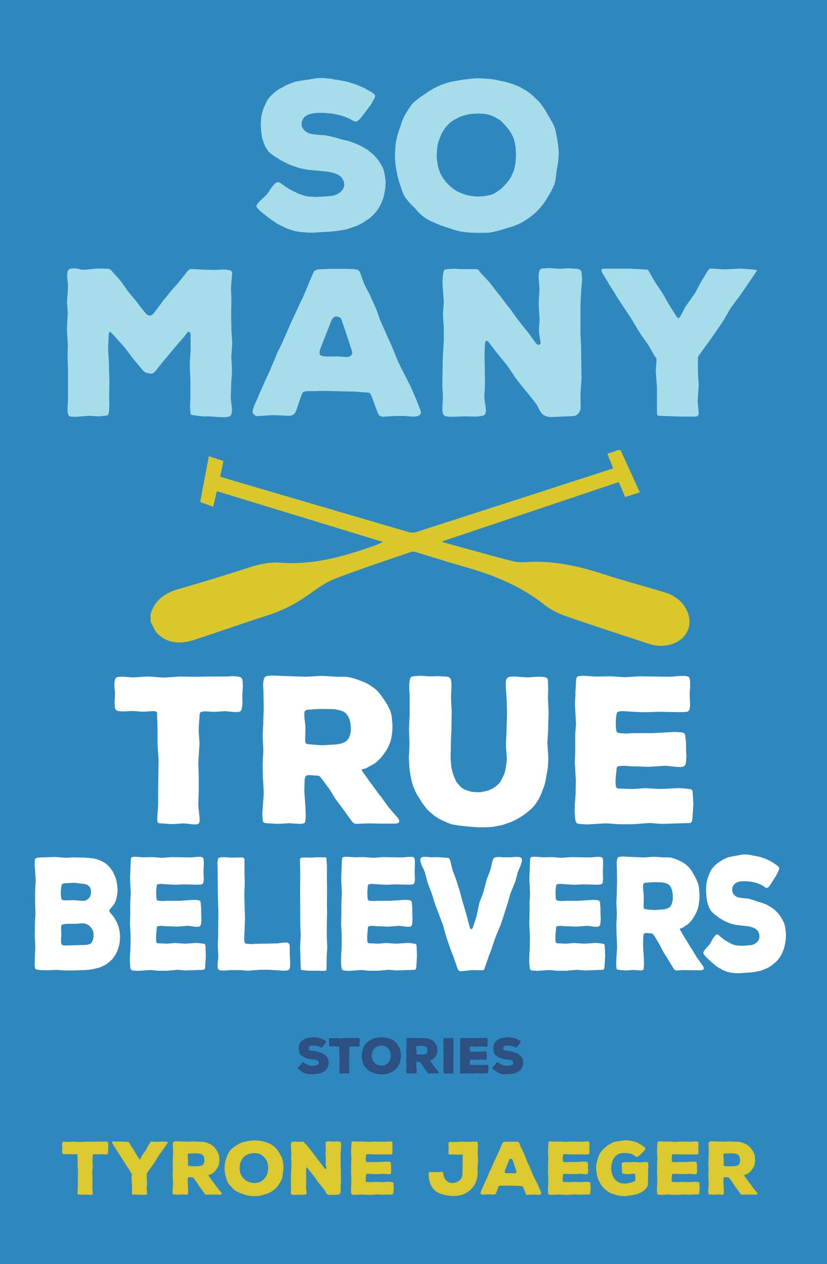 So Many True Believers Cover